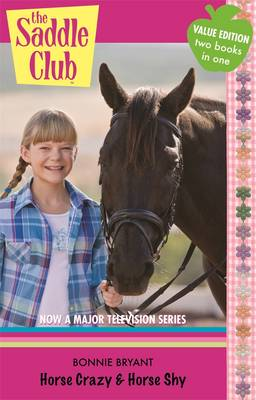 Horse Crazy / Horse Shy by Bonnie Bryant