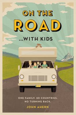 On the Road... With Kids book