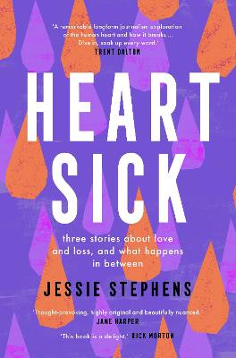 Heartsick: Three stories about love and loss, and what happens in between by Jessie Stephens