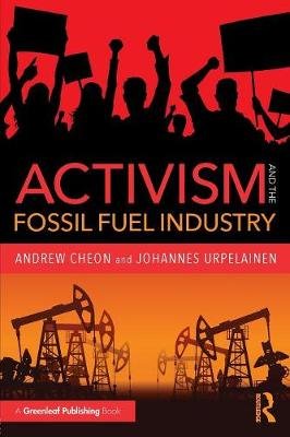Activism and the Fossil Fuel Industry book