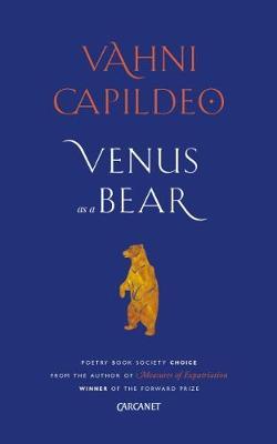 Venus as a Bear by Vahni Capildeo