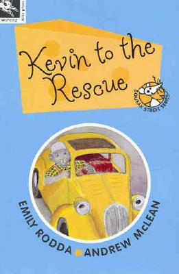 Kevin to the Rescue by Emily Rodda