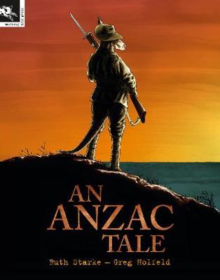 An An Anzac Tale by Ruth Starke