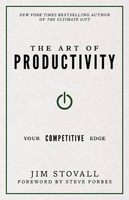 Art of Productivity by Jim Stovall