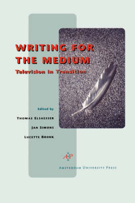 Writing for the Medium by Jan Simons