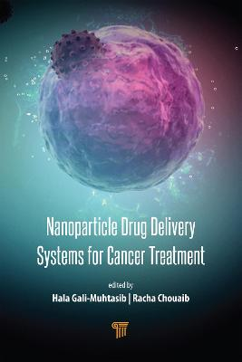 Nanoparticle Drug Delivery Systems for Cancer Treatment by Hala Gali-Muhtasib