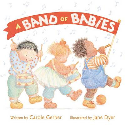 A Band of Babies by Carole Gerber