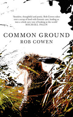 Common Ground by Rob Cowen