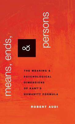 Means, Ends, and Persons book