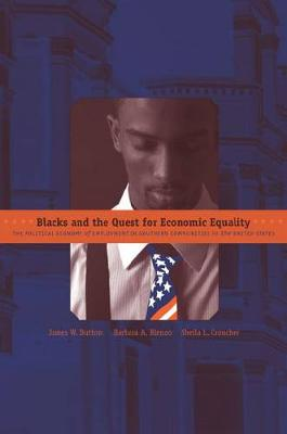 Blacks and the Quest for Economic Equality by James Button