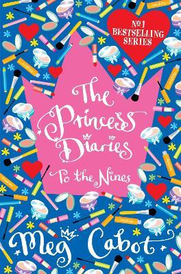 Princess Diaries: To The Nines book