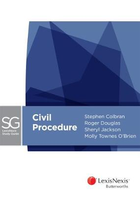 LexisNexis Study Guide - Civil Procedure by Jackson,Douglas & O'Brien Colbran
