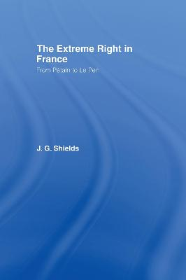 The Extreme Right in France by James Shields