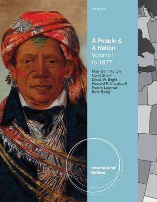 A People and a Nation: A History of the United States: v. 1: To 1877 by David W. Blight