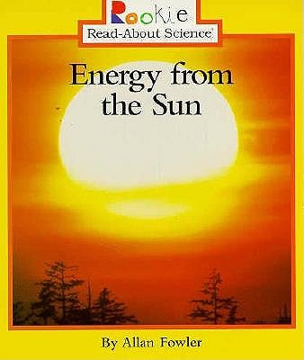 Energy from the Sun by Allan Fowler