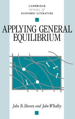 Applying General Equilibrium by John B. Shoven