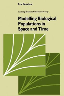 Modelling Biological Populations in Space and Time book