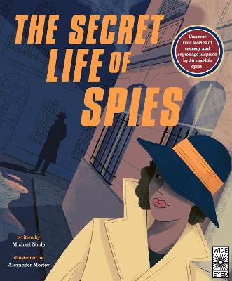 The Secret Life of Spies by Michael Noble