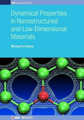 Dynamical Properties in Nanostructured and Low-Dimensional Materials by Michael G. Cottam