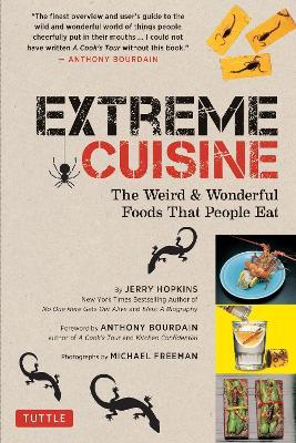 Extreme Cuisine by Jeffrey Hopkins