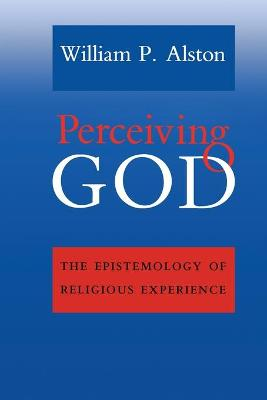 Perceiving God by William P. Alston