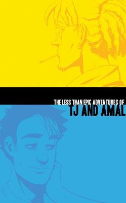 The Less Than Epic Adventures of Tj and Amal by E K Weaver