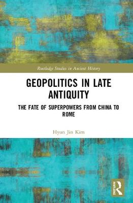 Geopolitical Revolutions in Late Antiquity book