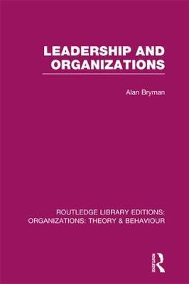 Leadership and Organizations by Alan Bryman