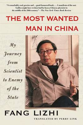 The Most Wanted Man in China by Fang Lizhi