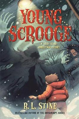 Young Scrooge by R. L. Stine