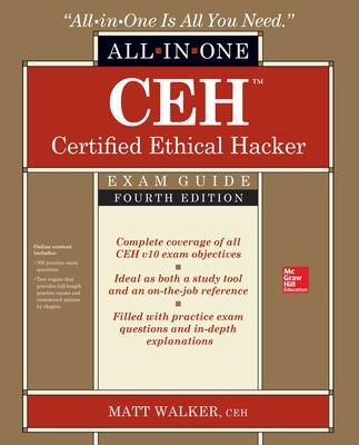 CEH Certified Ethical Hacker All-in-One Exam Guide, Fourth Edition book