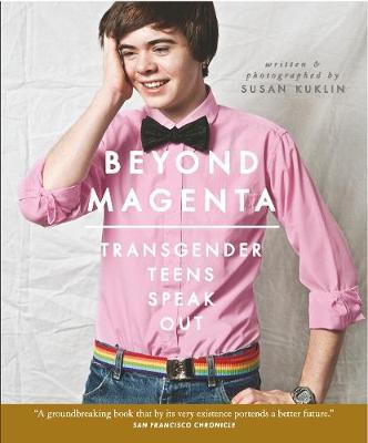 Beyond Magenta by Susan Kuklin