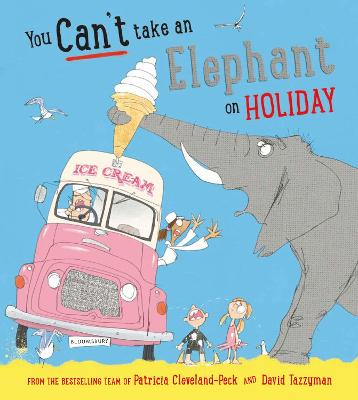 You Can't Take an Elephant on Holiday book