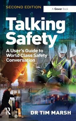Talking Safety by Tim Marsh