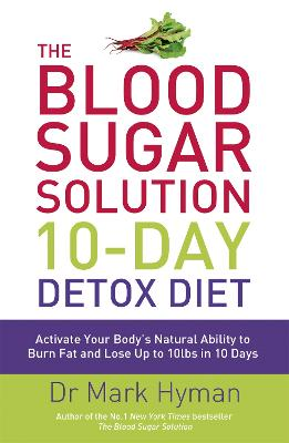 Blood Sugar Solution 10-Day Detox Diet book