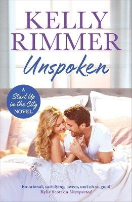 Unspoken: A sexy, emotional second-chance romance by Kelly Rimmer