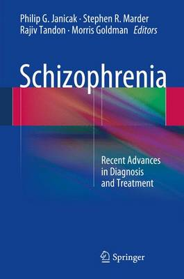 Schizophrenia by Philip G. Janicak