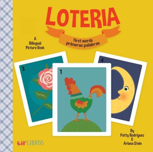 Loteria: First Words/ Primeras Palabras by Patty Rodriguez