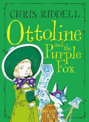 Ottoline and the Purple Fox by Chris Riddell