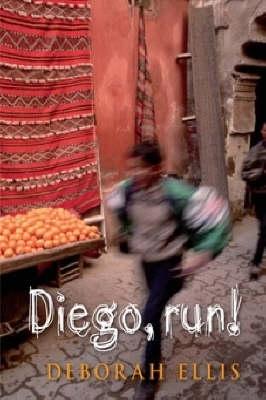 Diego! Run by Deborah Ellis