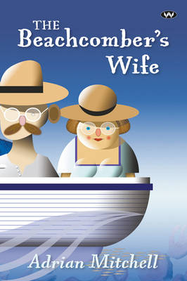 The Beachcomber's Wife by Adrian Mitchell