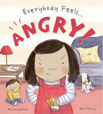 Everybody Feels Angry! by Moira Butterfield