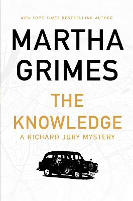 The The Knowledge by Martha Grimes