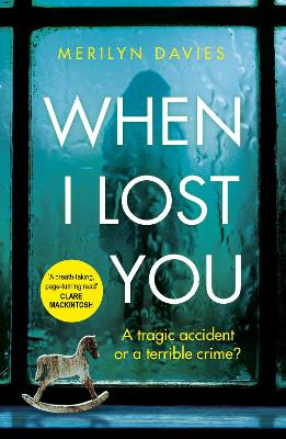 When I Lost You: Searing police drama that will have you hooked by Merilyn Davies