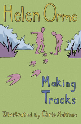 Making Tracks by Helen Orme