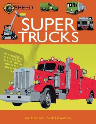 Super Trucks by Ian Graham