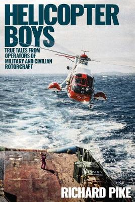 Helicopter Boys by Richard Pike