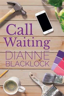 Call Waiting by Dianne Blacklock