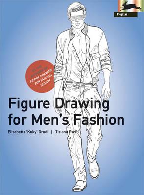 Figure Drawing for Men's Fashion by Elisabetta Drudi