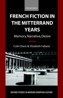 French Fiction in the Mitterrand Years by Colin Davis